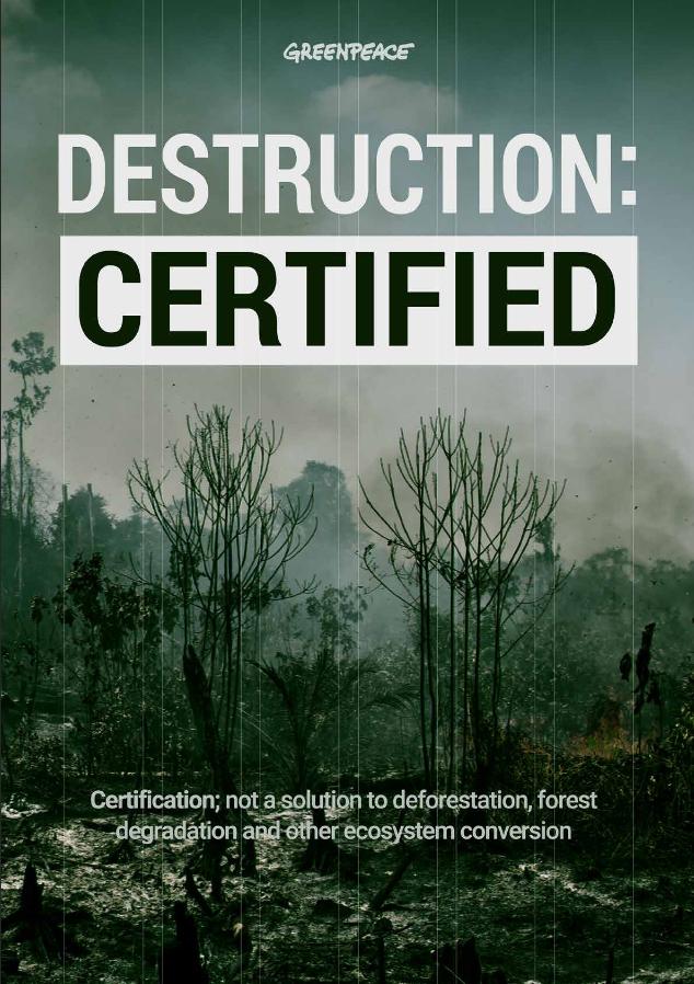 Destruction Certified by Greenpeace 2021